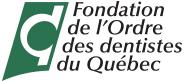 Fondation de l'Odre des dentistes du Québec
